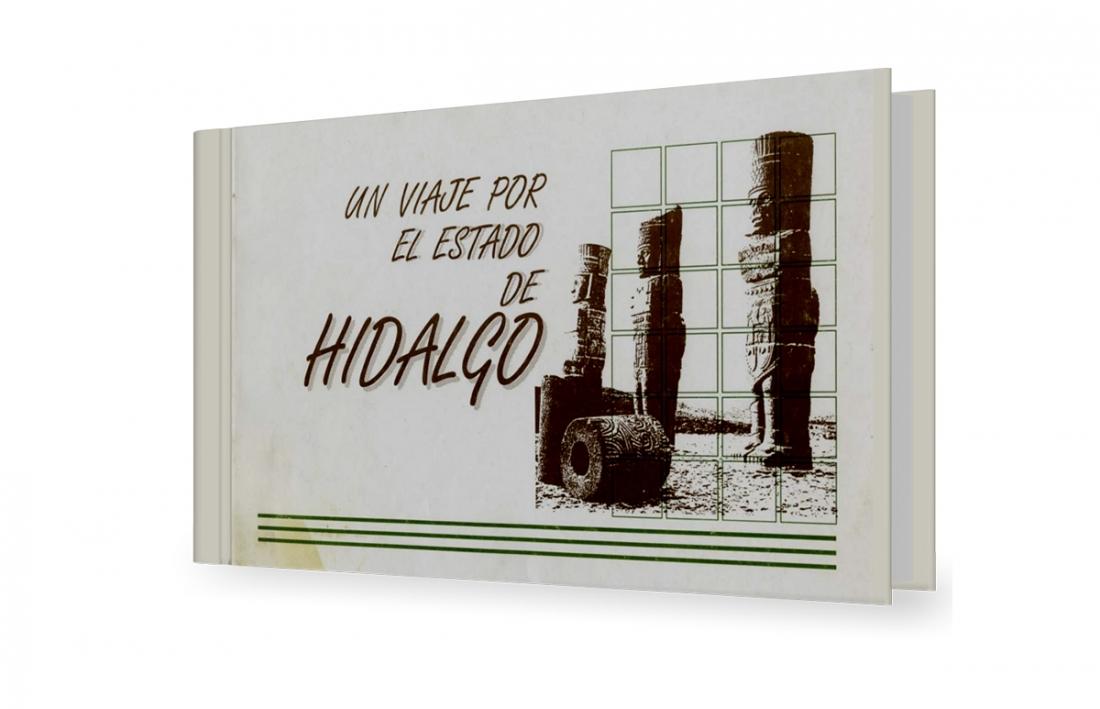 Un viaje por el Estado Hidalgo