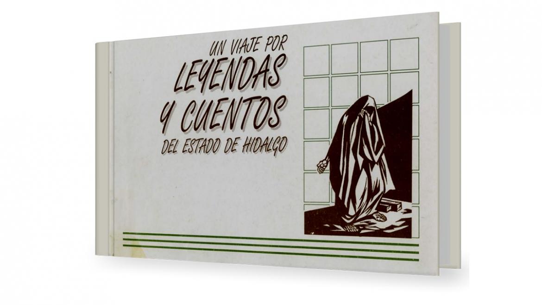 Un viaje por leyendas y cuentos del estado de hidalgo