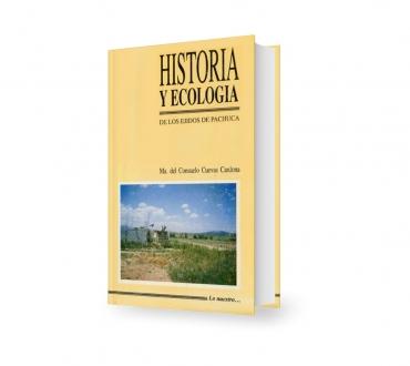 Historia y ecología de los ejidos de Pachuca
