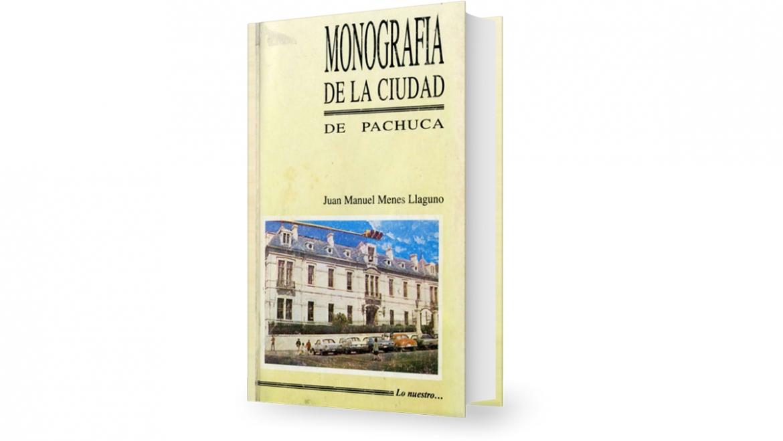 Monografia de la ciudad de Pachuca