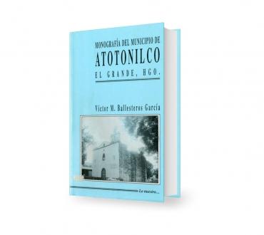 Monografía del municipio de Atotonilco
