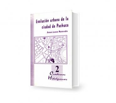 Evolución urbana de la ciudad de Pachuca