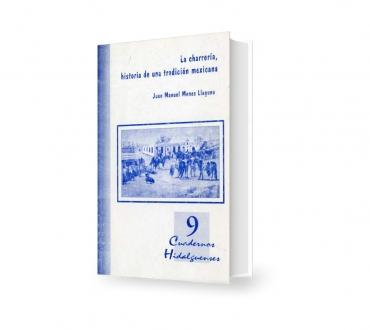 La charrería, historia de una tradición mexicana