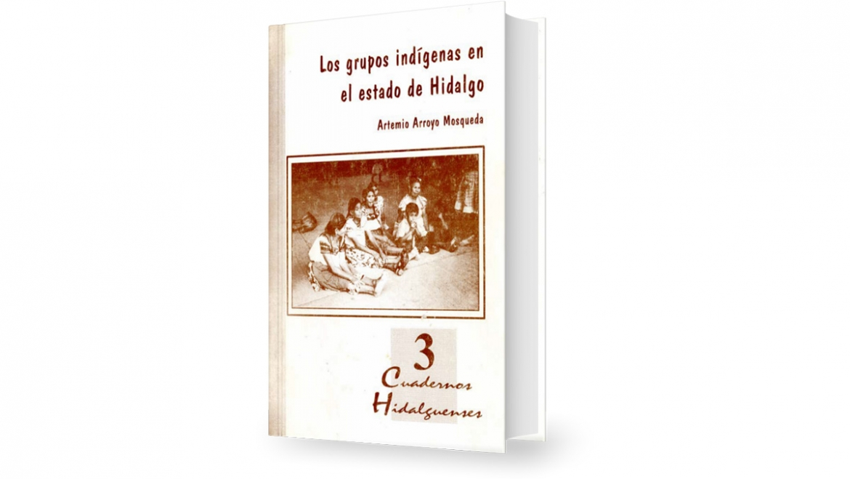 Los grupos indígenas en el Estado de Hidalgo
