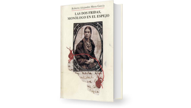 Las dos Fridas, monólogo en el espejo