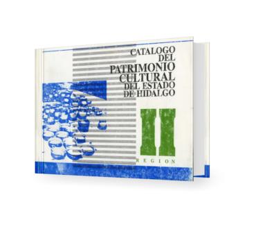 Catálogo del patrimonio cultural del Estado de Hidalgo, Región II