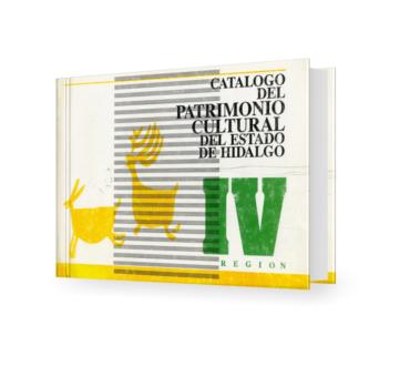 Catálogo del patrimonio cultural del Estado de Hidalgo, Región IV